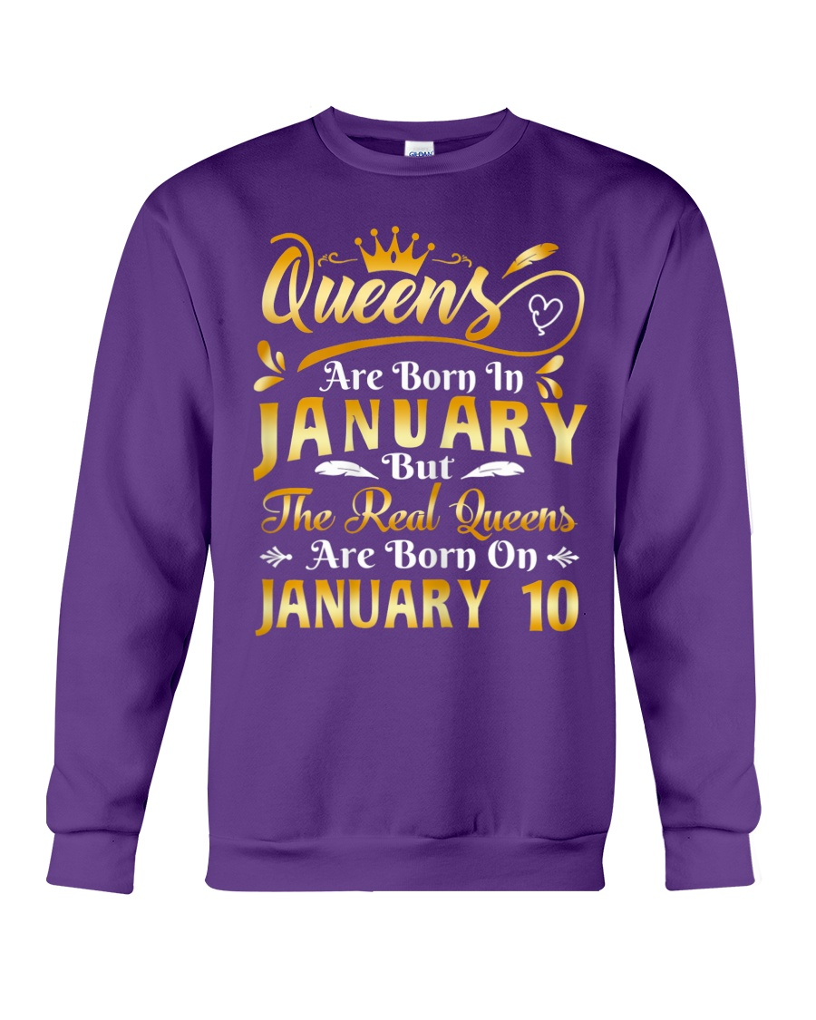 Great Real Queens Are Born On January 10th Birthday shirt
