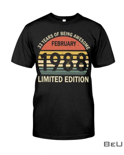 1988-February-33-Years-of-being-awesome-shirt-2-510x638