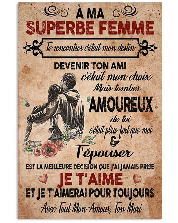 A-ma-superbe-femme-Te-rencontrer-cetait-mon-destin-devenir-ton-ami-cestait-mon-choix-poster-600x750