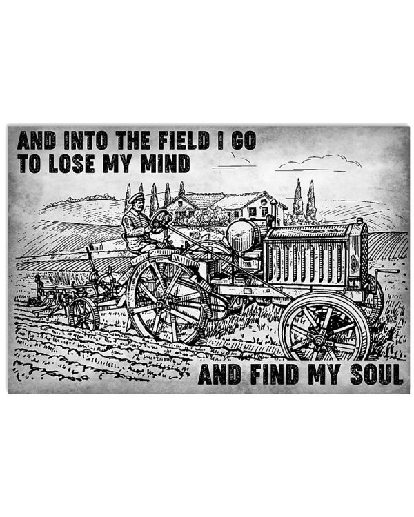 And-into-the-field-i-go-to-lose-my-mind-and-find-my-soul-poster-600x750