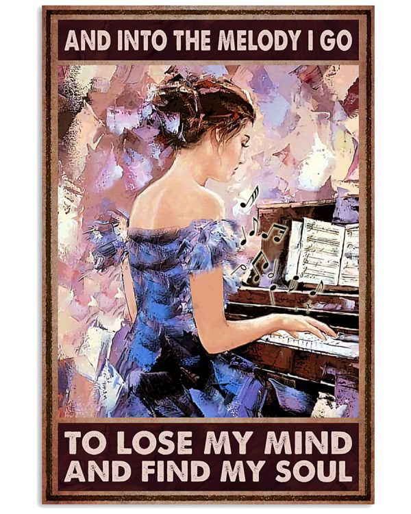 And-into-the-melody-I-go-to-lose-my-mind-and-find-my-soul-poster-600x750