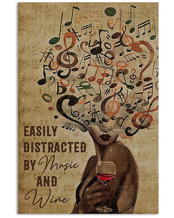 Black-Woman-Easily-Distracted-By-Music-And-Wine-Poster-600x750