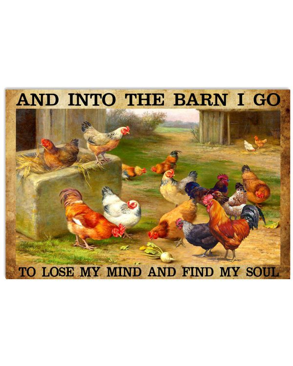 Chicken-And-into-the-barn-I-go-to-lose-my-mind-and-find-my-soul-poster-600x750