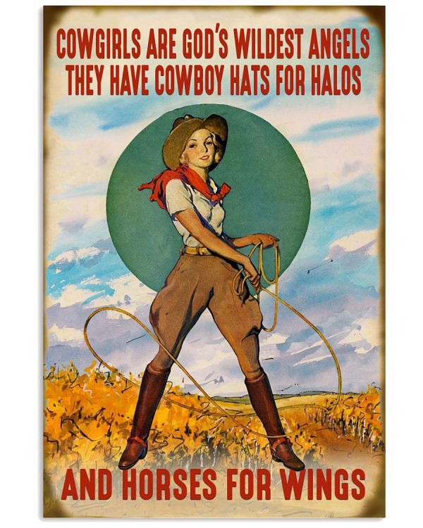Cowgirls-are-gods-wildest-angels-they-have-cowboy-hats-for-halos-and-horses-for-wings-posterz-600x750