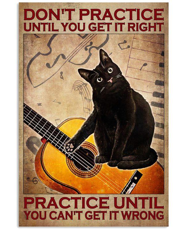 Guitar-Cat-Dont-practice-until-you-get-it-right-practice-until-you-cant-get-it-wrong-poster-600x750