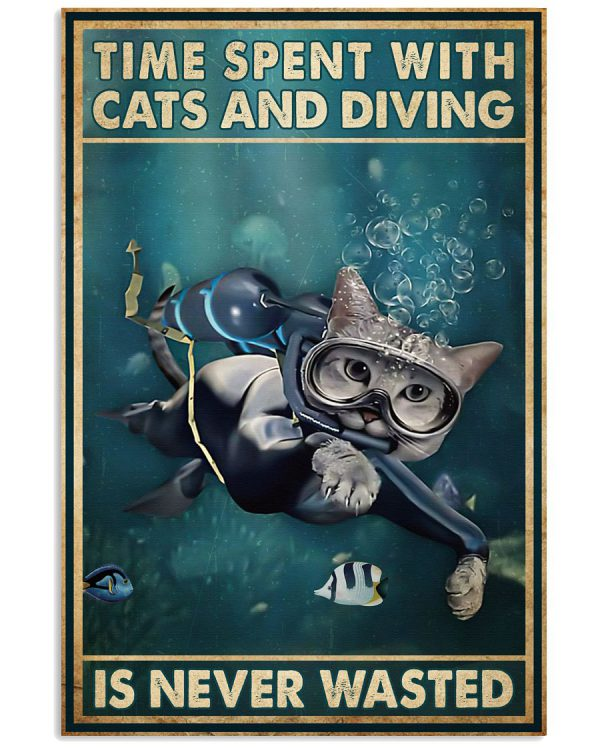 Time-spent-with-cats-and-diving-is-never-wasted-poster-600x750