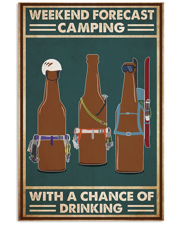 Weekend-forecast-camping-with-a-chance-of-drinking-poster-600x750