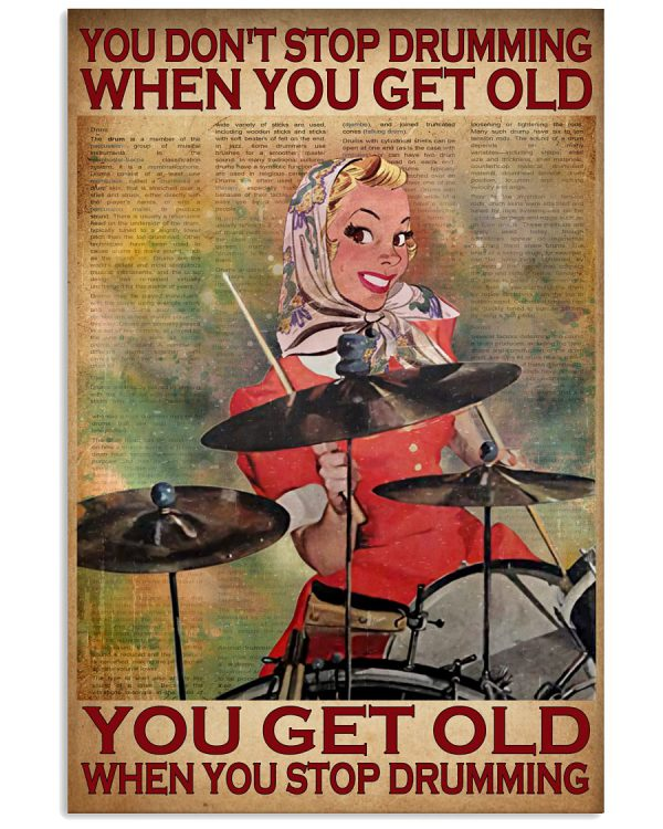 You-dont-stop-drumming-when-you-get-old-poster-Girl-poster-600x750