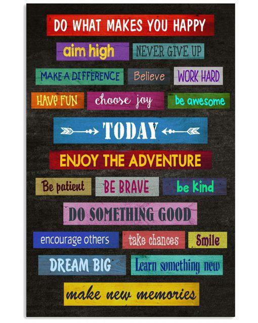Do-What-Make-Me-Happy-Teacher-Poster-510x638