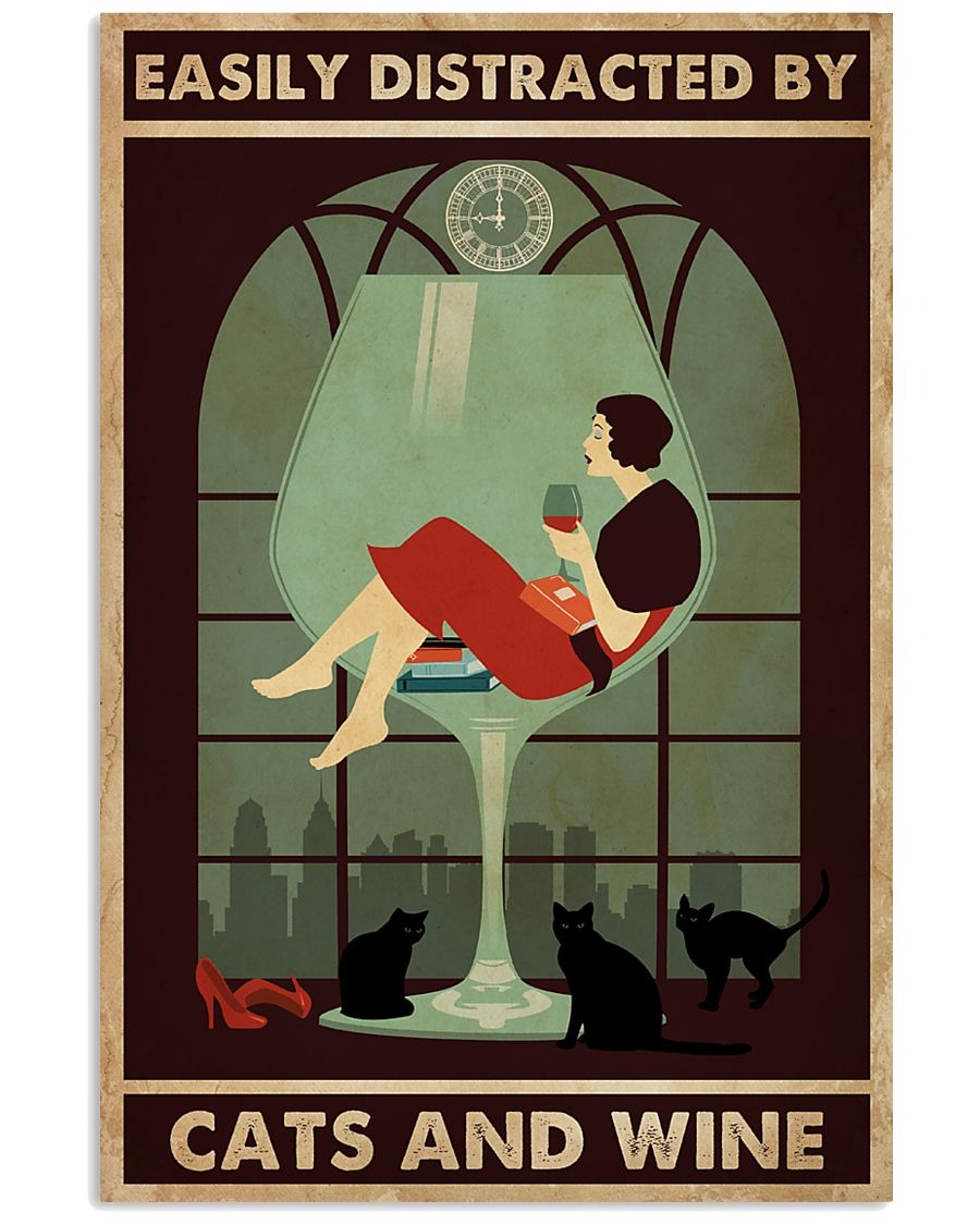 Easily-distracted-by-cats-and-wine-poster