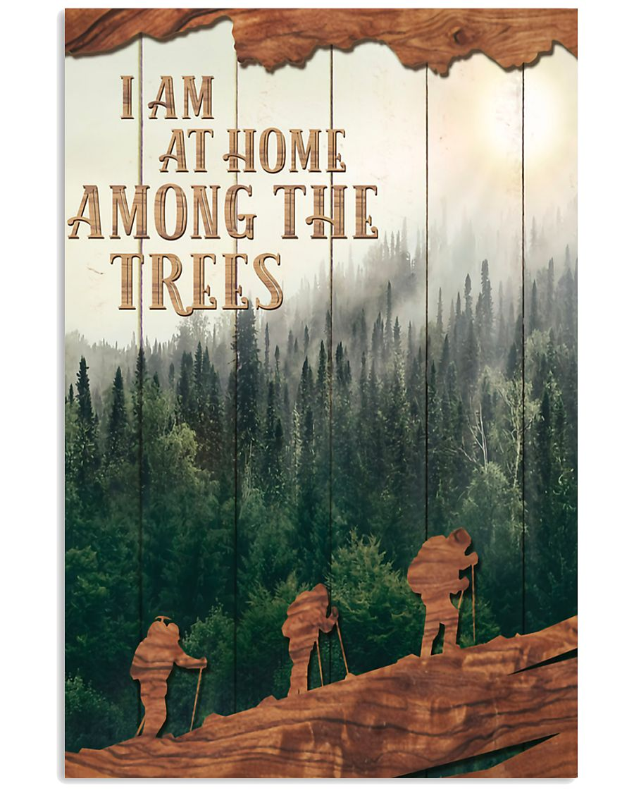 Hiking-I-Am-At-Home-Among-The-Trees-Poster