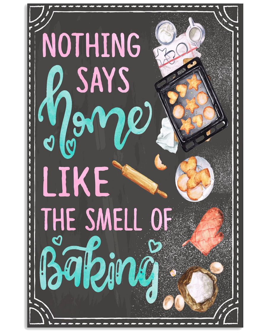 Nothing-Says-Home-Like-The-Smell-Of-Baking-Poster