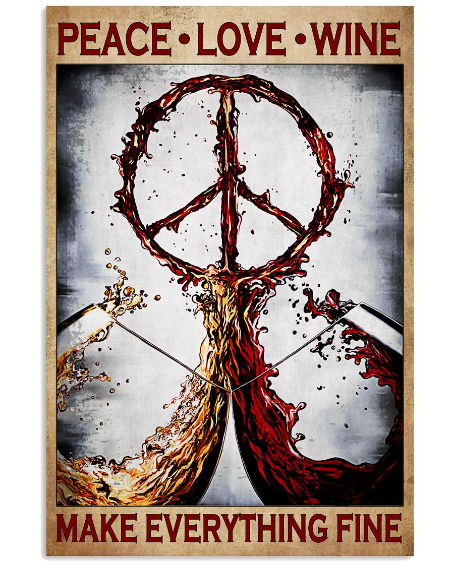 Peace-Love-Wine-Make-Everything-Fine-Poster