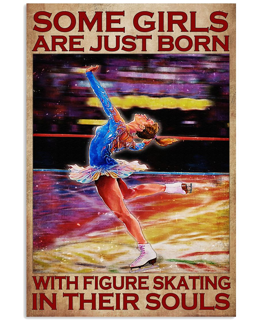 Some-girls-are-just-born-with-figure-skating-in-their-souls-poster