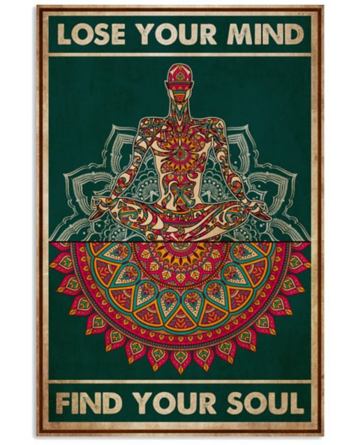 Yoga-Lose-your-mind-find-your-soul-poster-510x638
