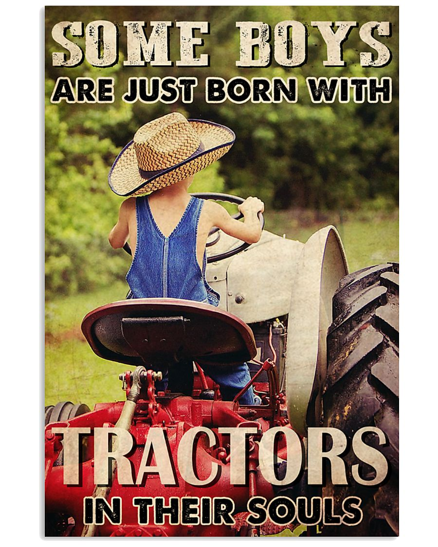 Some-boys-are-just-born-with-tractors-in-their-souls-poster