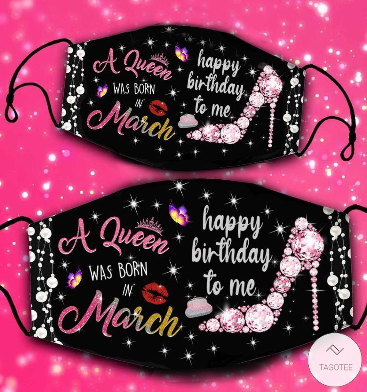 A-Queen-Was-Born-In-March-Happy-Birthday-To-Me-Face-Mask