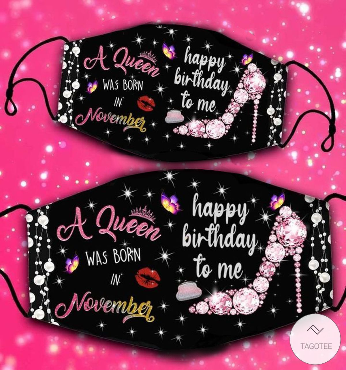 A-Queen-Was-Born-In-November-Happy-Birthday-To-Me-Face-Mask
