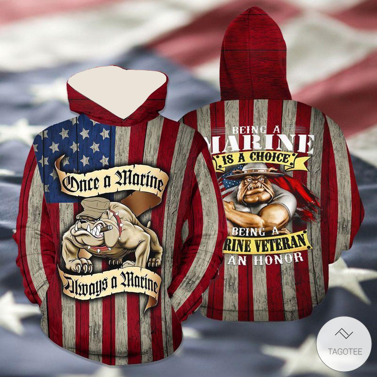 Once-A-Marine-Always-A-Marine-Being-A-Marine-Veteran-Was-An-Honor-3D-Hoodie